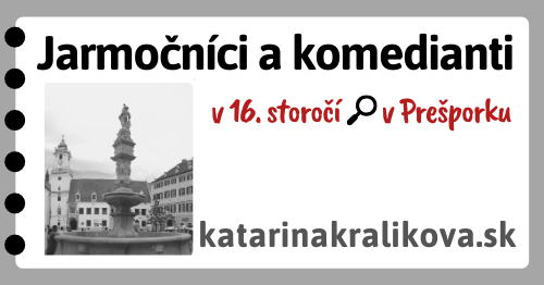 2020-Jarmočníci a komedianti v 16.storočí v Prešporku