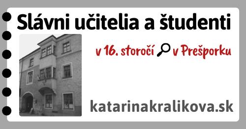 2020-Slávni učitelia a študenti v 16.storočí v Prešporku