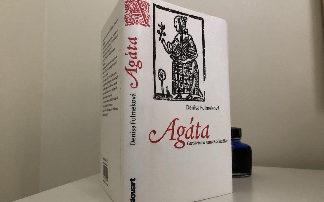 Agáta, čarodejnica, ktorú nenechali nažive